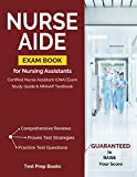 Nurse Aide Exam Book for Nursing Assistants: Certified Nurse Assistant (CNA) Exam Study Guide & NNAAP Textbook