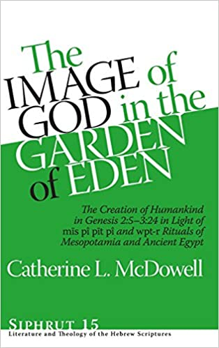 Amazon.com: The Image of God in the Garden of Eden: The Creation of ...