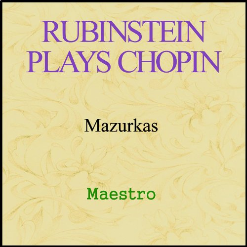 - Rubinstein plays Chopin - Mazurkas