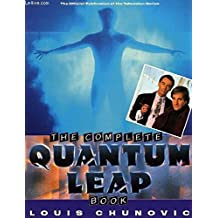 The Complete Quantum Leap Book (The Official Publication of the Television Series)