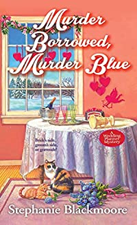 Murder Borrowed, Murder Blue by Stephanie Blackmoore ebook deal