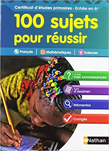 Amazon Fr 100 Sujets Pour Reussir Cep Entree 6e