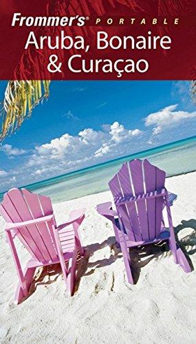 Frommer's Portable Aruba, Bonaire, & Curacao