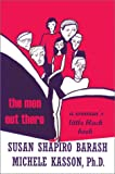 The Men Out There, Susan Shapiro Barash and Michele Kasson, 0595745792