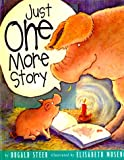 Just One More Story, Dugald A. Steer, 0525462155