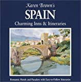 Karen Brown's Spain, Karen Brown Guides Staff, 1928901263