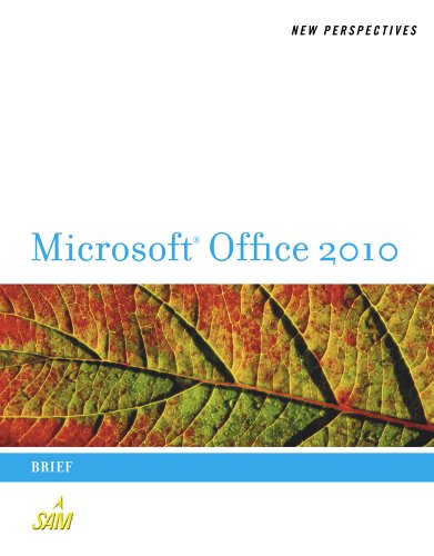 New Perspectives on Microsoft Office 2010: Brief (Available Titles Skills Assessment Manager (SAM) - Office 2010) Pdf