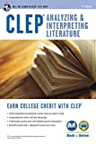 CLEP® Analyzing & Interpreting Literature Book + Online (CLEP Test Preparation)