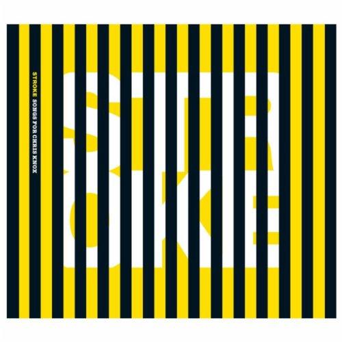 Stroke: Songs for Chris Knox