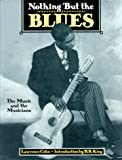 Nothing but the Blues, Lawrence Cohn, Mary Katherine Aldin, 1558592717