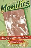 Momilies, Michele B. Slung, 0345410459