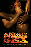 Angry Sex, Sommer Marsden, 147506716X