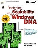Designing for Scalability with Microsoft Windows DNA, Microsoft Press Interactive Staff and Sundblad, Sten, 0735609683
