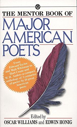 The Mentor Book of Major American Poets (Mentor Series)
