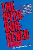 The Overburdened Economy 9780520061699