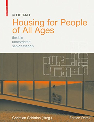 In Detail: Housing for People of All Ages (In Detail (englisch))