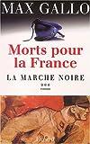 """Afficher """"Morts pour la France n° 3 La marche noire"""""""