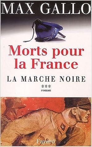 Lire un Morts pour la France, tome 3 : La Marche noire pdf ebook