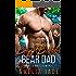 Bigger Badder Bear Dad: A Fated Mate Romance (Cloud Lake Book 4)