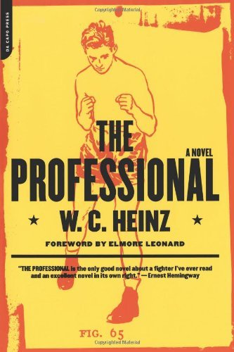 the-professional-a-novel-by-wc-heinz-13-aug-2001-paperback