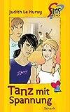 Tanz mit Spannung: SMS-Bücher, Bd. 11