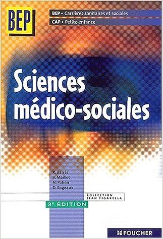 Livres gratuits Sciences médico-sociales BEP Carrières sanitaires et sociales/CAP Petite enfance. 3ème édition pdf