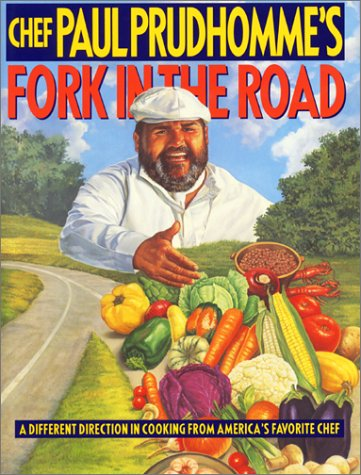 Chef Paul Prudhomme's Fork in the ()