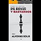 De Reyes y Bastardos (Pedro I de Castilla - Libro I): Novela histórica