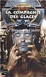 La compagnie des glaces - Nouvelle époque, tome 21 : Le Masque de l'autre par Arnaud