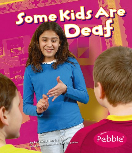Read Online Some Kids Are Deaf (Understanding Differences) pdf epub