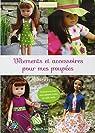 Vêtements et accessoires pour mes poupées par Paynot