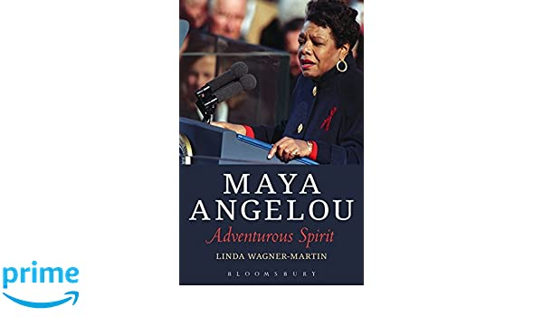 amazon com a angelou adventurous spirit  amazon com a angelou adventurous spirit 9781501307843 linda wagner martin books