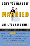 Don't You Dare Get Married until You Read This!, Corey Donaldson, 0609807838