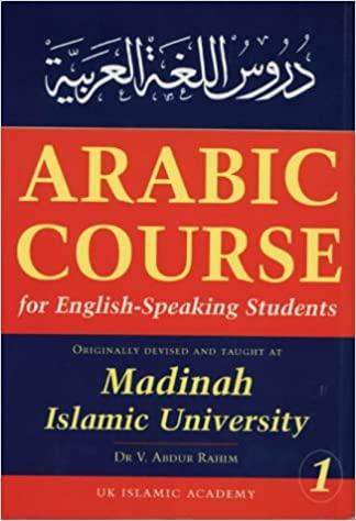 Originally Devised and Taught at Madinah Islamic University Arabic Course for English Speaking Students 1 v