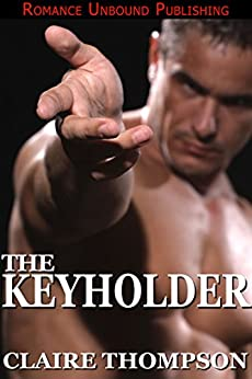 The Keyholder by [Thompson, Claire]