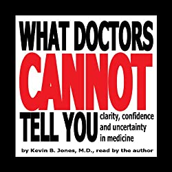 What Doctors Cannot Tell You