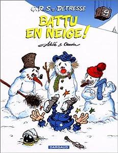 """Afficher """"C.R.S. = Détresse n° 9 Battu en neige !"""""""