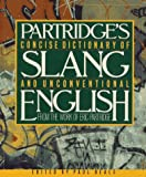 img - for Concise Dictionary of Slang and Unconventional English: From a Dictionary of Slang and Unconventional English by Eric Partridge book / textbook / text book