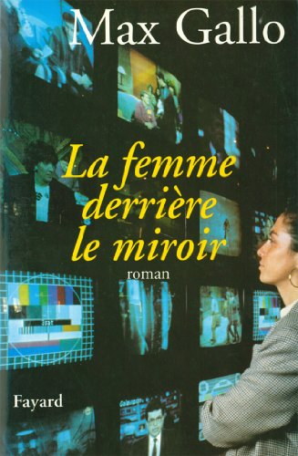 La Femme derrière le miroir (Littérature Française) (French Edition)