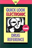 Quick Look Electronic Drug Reference 2001, , 0781726662