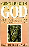 Centered in God, Eevan D. Howard, 0806628200