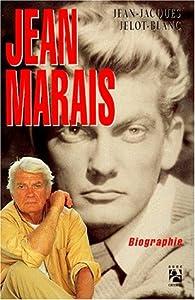 Jean Marais : Biographie par Jean-Jacques Jelot-Blanc