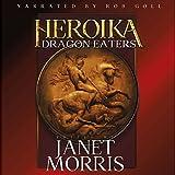 Dragon Eaters: Heroika, Volume 1