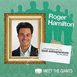 Roger Hamilton - Getting In Flow using Wealth Dynamics Entrepreneur Profiling