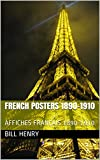 FRENCH POSTERS 1890-1910 : AFFICHES FRANÇAIS 1890-1910