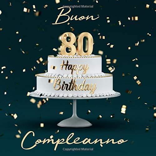 Auguri Buon Compleanno 80.Buon Compleanno 80 Anni Libro Degli Ospiti Con 110 Pagine
