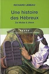 Histoire des Hébreux : De Moïse à Jésus