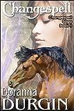 Changespell (The Changespell Saga Book 2)