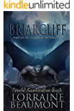 BRIARCLIFF : SPECIAL COMBO EDITION: Includes Gargoyle, Elyograg, Special Edition Cover (Briarcliff Series Book 1)