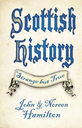 Scottish History: Strange But True